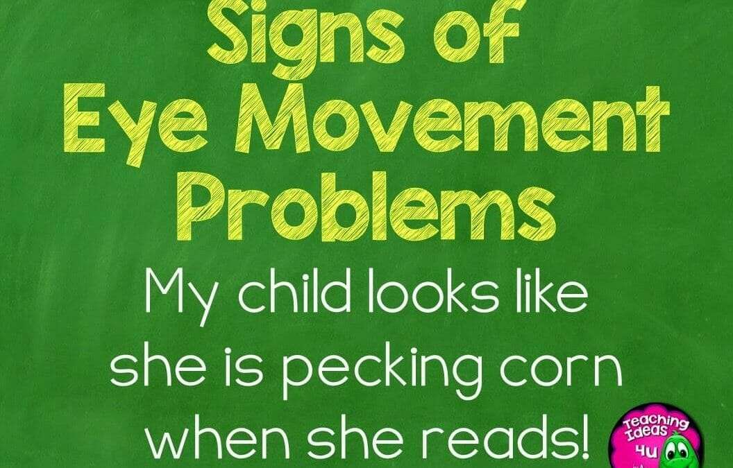 Problems with Eye Movements