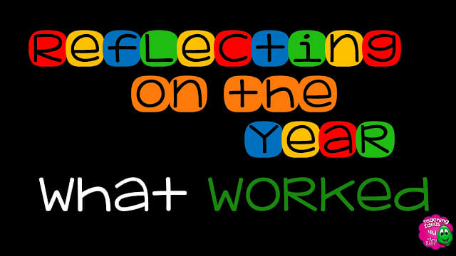 Reflections on a School Year: What Worked!