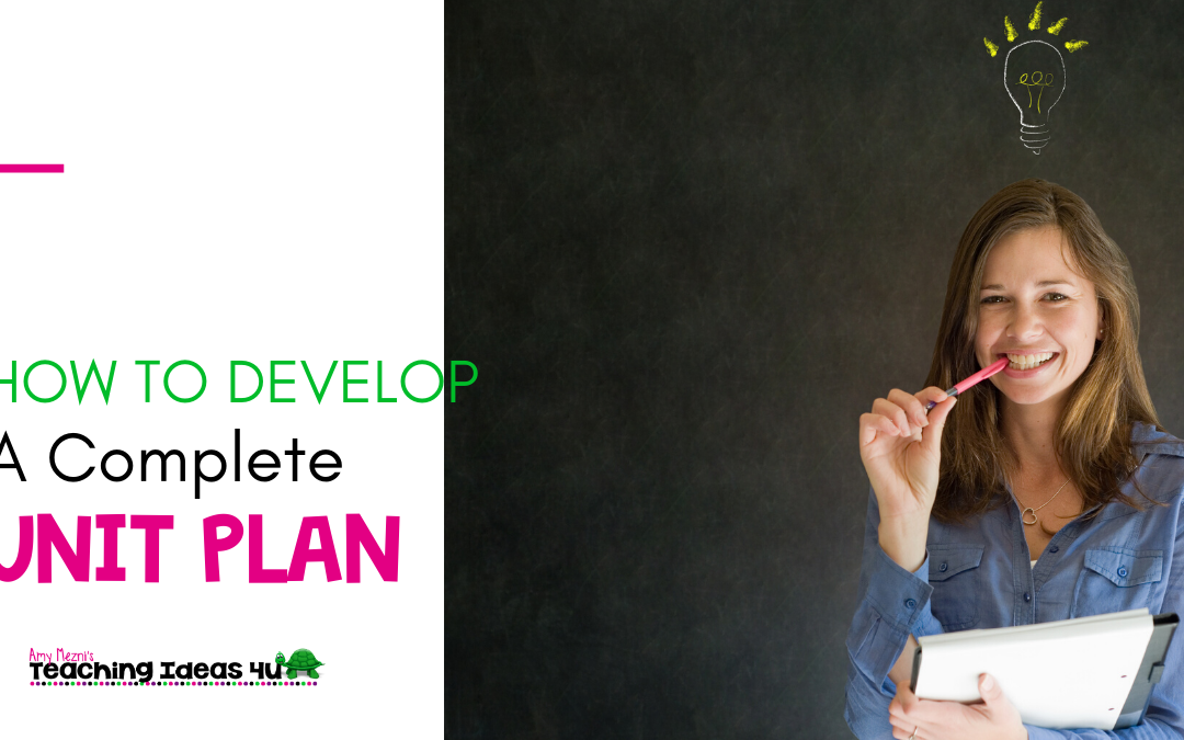 How to Develop a Unit Plan