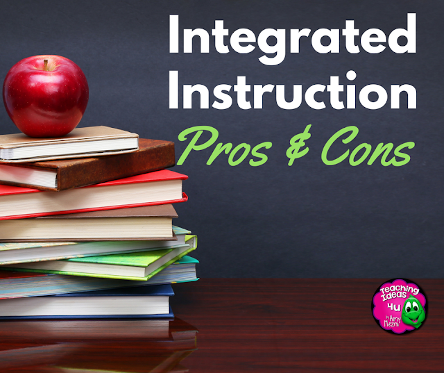 What is Integrated Instruction? The Pros & Cons