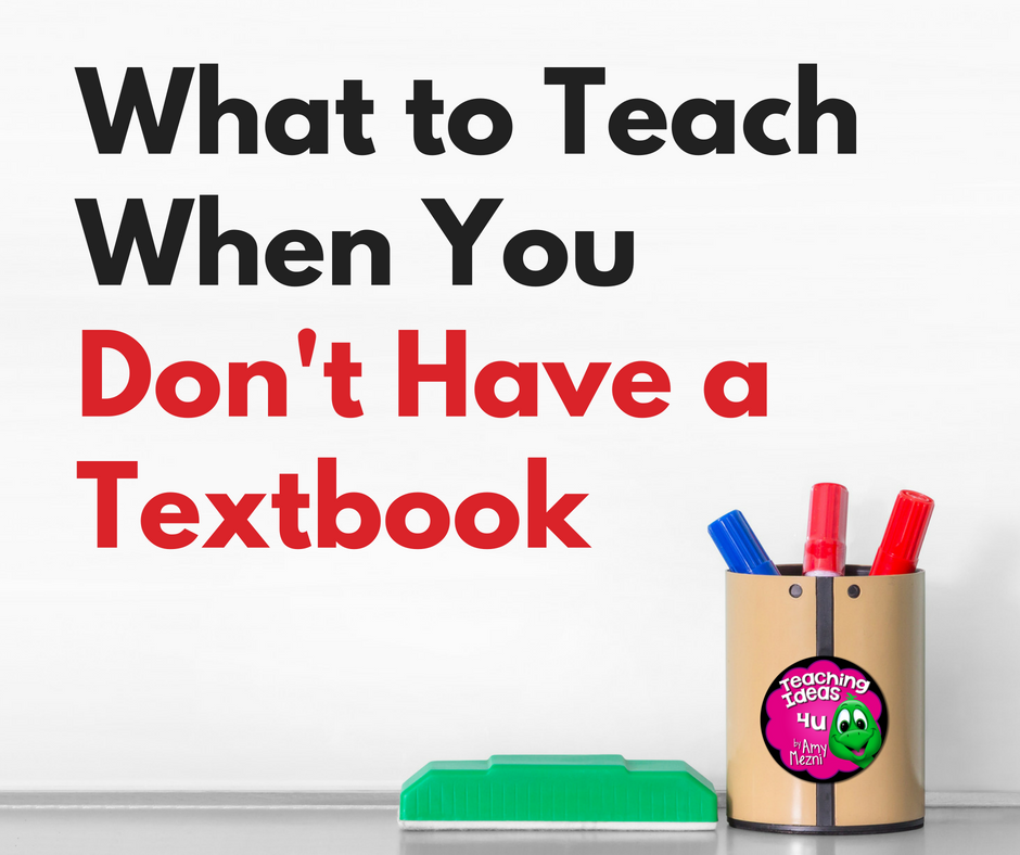 What To Teach When You Don't Have a Textbook