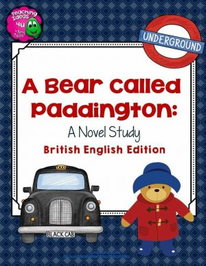 Teaching Ideas 4U - Amy Mezni - A Bear Called Paddington Complete Novel Study British Version 4th-6th Grade