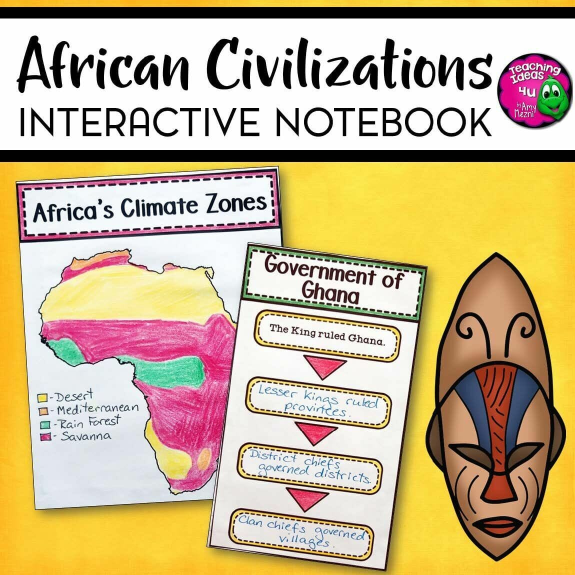 Teaching Ideas 4U - Amy Mezni - African Civilizations Interactive Notebook Unit 6th Grade INB