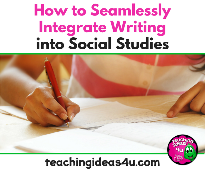 How to Integrate Writing into Social Studies