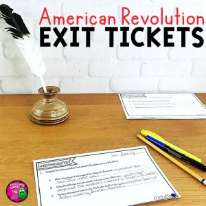 Teaching Ideas 4U Amy Mezni America Revolution Revolutionary War Exit Tickets Set