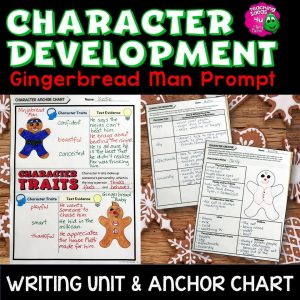 Teaching Ideas 4U - Amy Mezni - Character Development Gingerbread Man Writing Unit & Anchor Chart