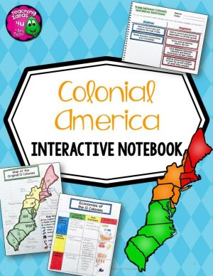 Teaching Ideas 4U - Amy Mezni - Colonial America U.S. History Interactive Notebook