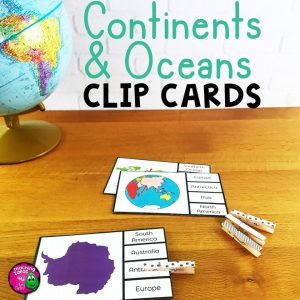 Teaching Ideas 4U - Amy Mezni - Continents & Oceans Pick 'n Flip Clip Cards Map Center Activity