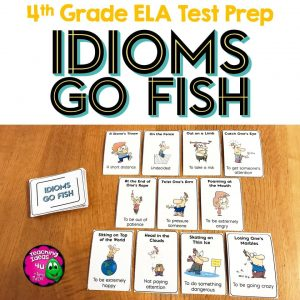 Teaching Ideas 4U - Amy Mezni - ELA Test Prep IDIOMS Go Fish Card Game 3rd 4th Grade FSA AIR