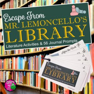 Teaching Ideas 4U - Amy Mezni - Escape from Mr. Lemoncello's Library Reading Journal Prompts 56 Questions