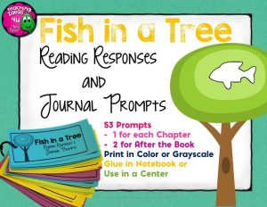 Teaching Ideas 4U - Amy Mezni - Fish in a Tree Reading Responses & Journal Prompts Set 0f 53 Questions
