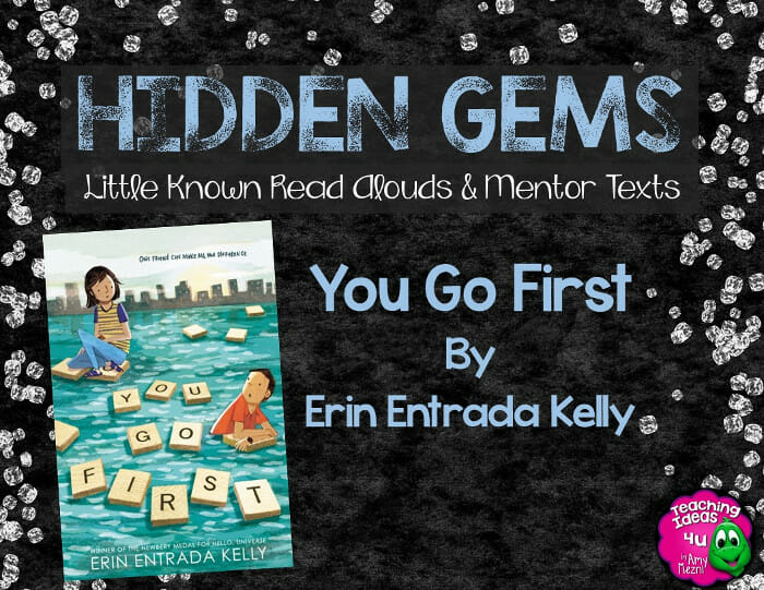 Hidden Gems: You Go First by Erin Entrada Kelly