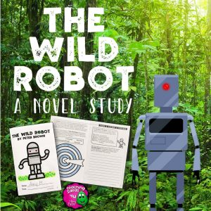 Teaching-Ideas-4U-Amy-Mezni-The-Wild-Robot-Novel-Study-Lit