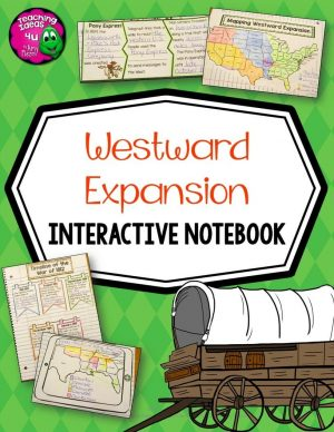 Teaching Ideas 4U - Amy Mezni - Westward Expansion Interactive Notebook 4th-5th Grade
