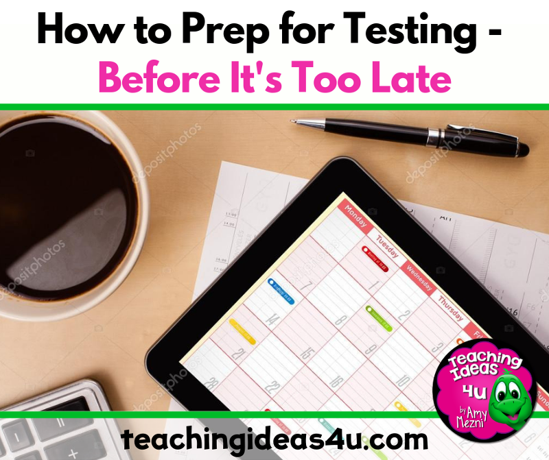 Teaching Ideas 4U - Amy Mezni - How to Prep for Testing