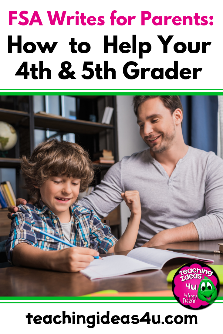 FSA Writes for Parents: How to Help Your 4th & 5th Grader