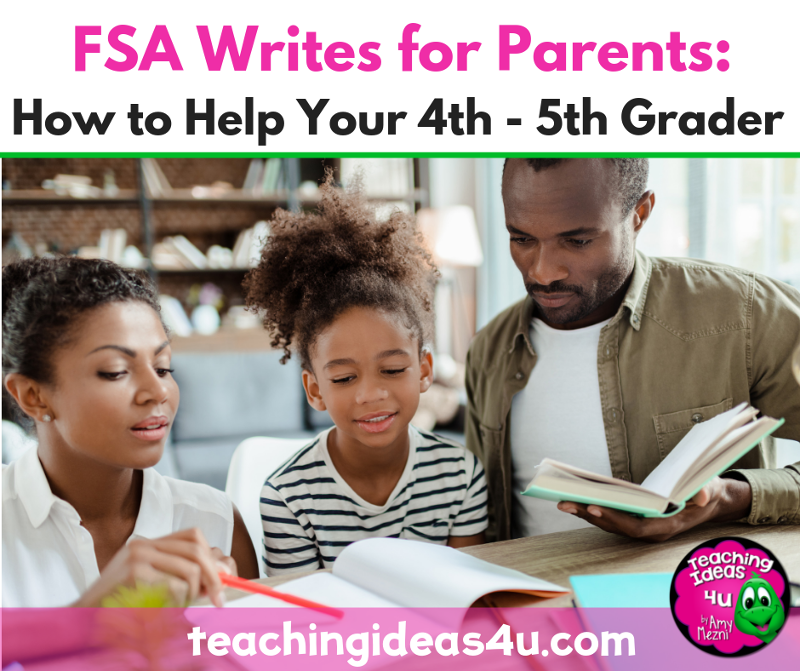 Teaching-Ideas-4u-Amy-Mezni-FSA-Writes-for-Parents_-How-to-Help-Your-4th-_-5th-Grader