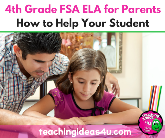 Teaching Ideas 4 U - 4th Grade FSA ELA For Parents