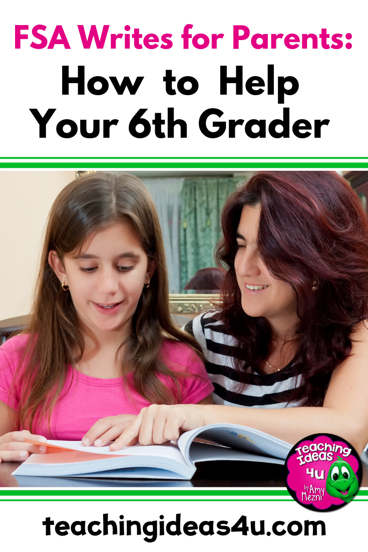 Teaching-Ideas-4u-amy-Mezni-FSA-Writes-for-Parents_-How-to-Help-Your-6th-Grader
