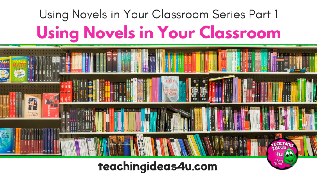 Teaching Ideas 4 U Using Novels In Your Classroom