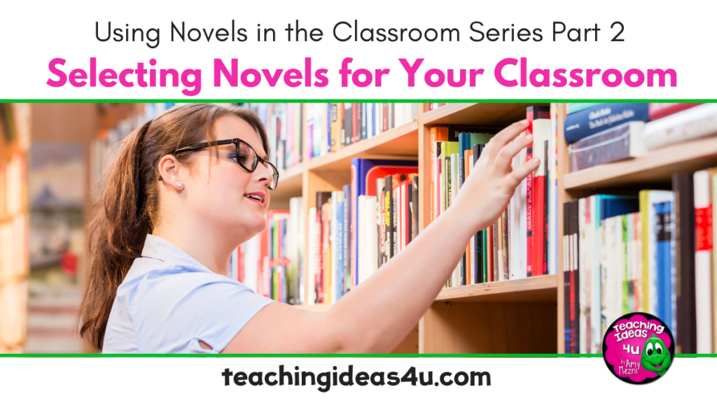 Teaching Ideas 4 U Selecting Novels For Your Classroom