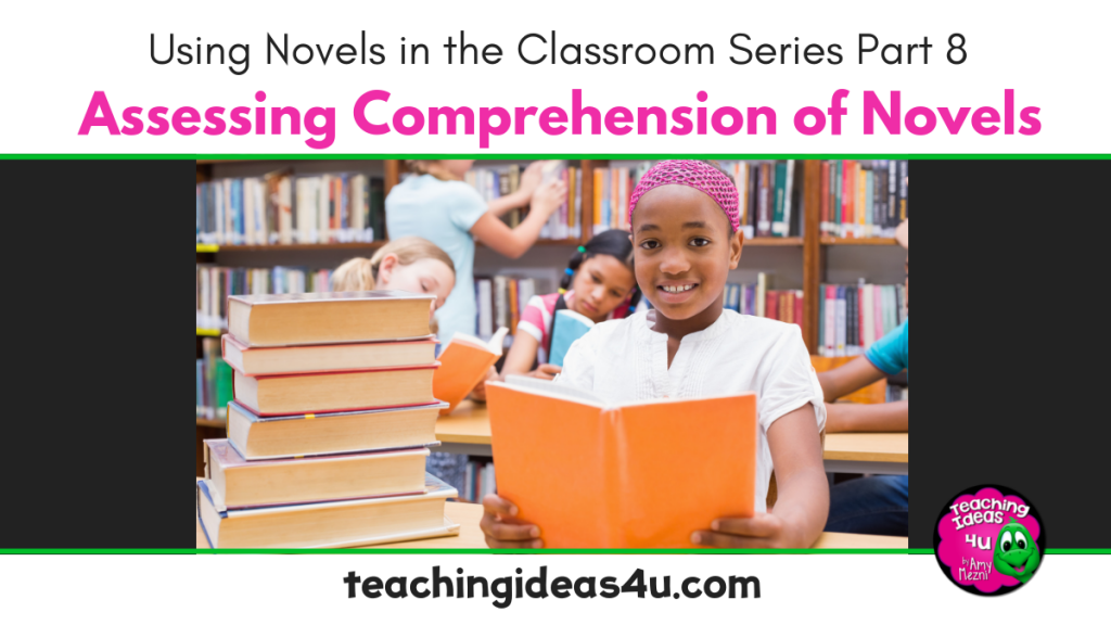 Teaching Ideas 4 u - Assessing Comprehension of Novels