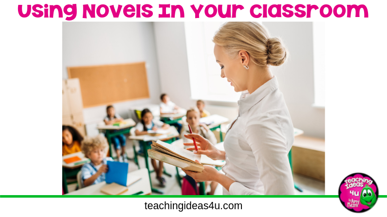 Using Novels In Your Classroom