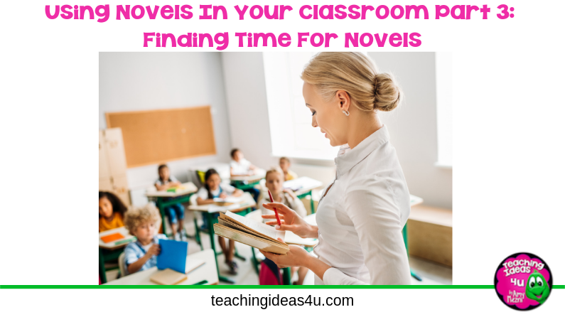 Teaching Ideas 4 U - Finding Time For Novels