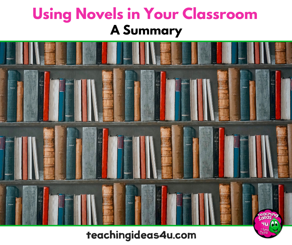 Using Novels In The Classroom – A Summary