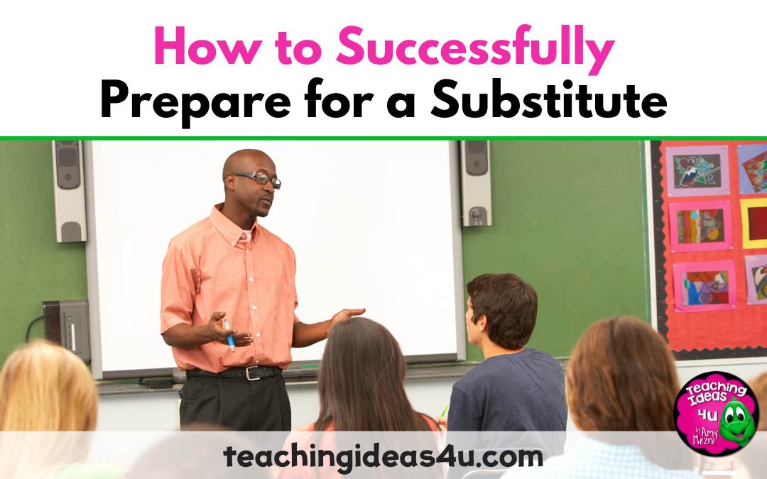 How to Successfully Prepare for a Substitute
