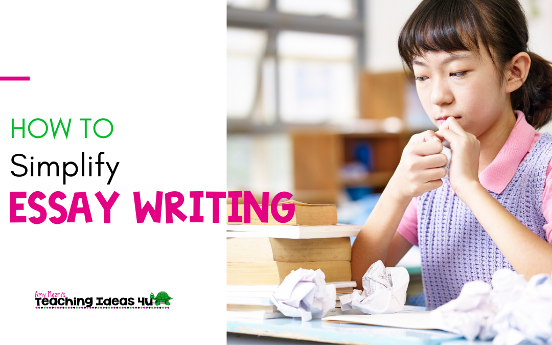 How to Simplify Essay Writing for Students