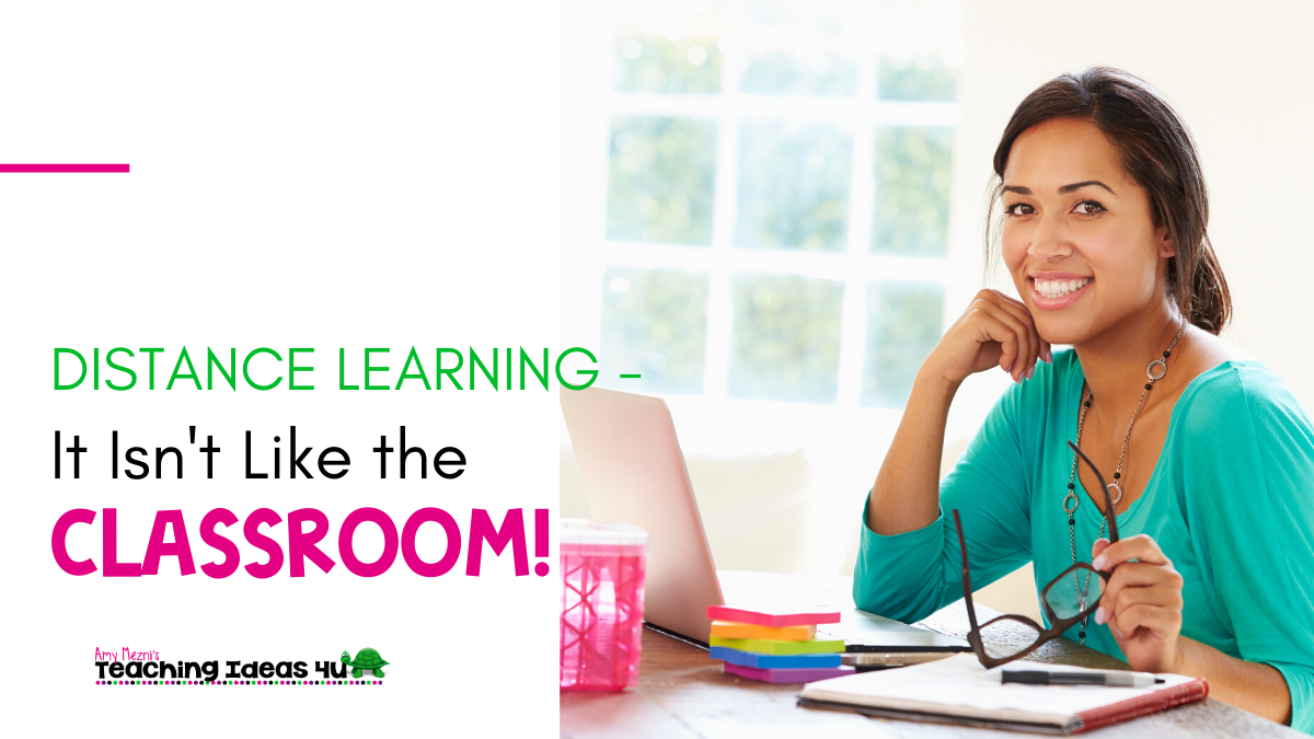 Distance Learning – It Isn't Like Teaching in the Classroom