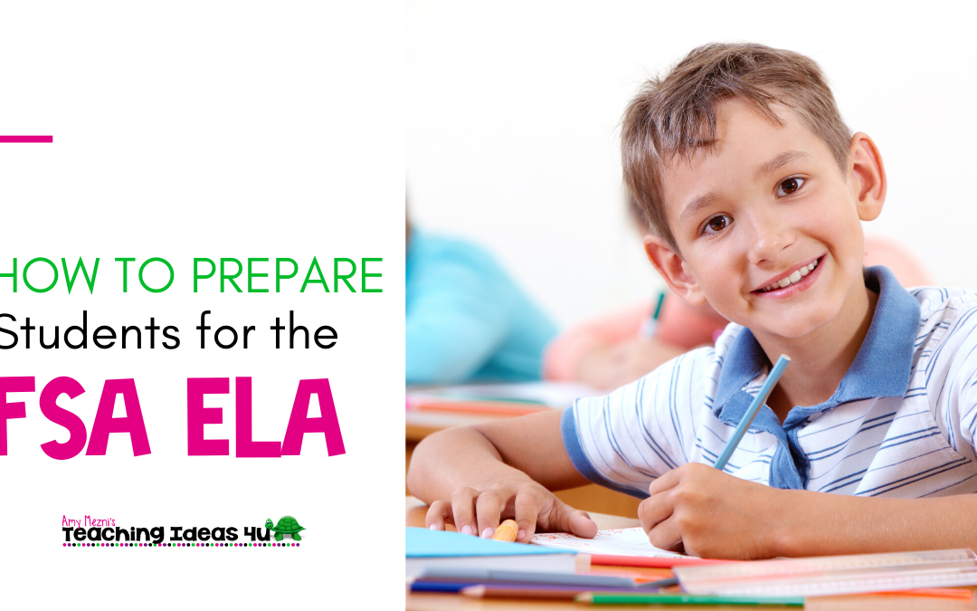 How To Prepare Students for the FSA ELA Test