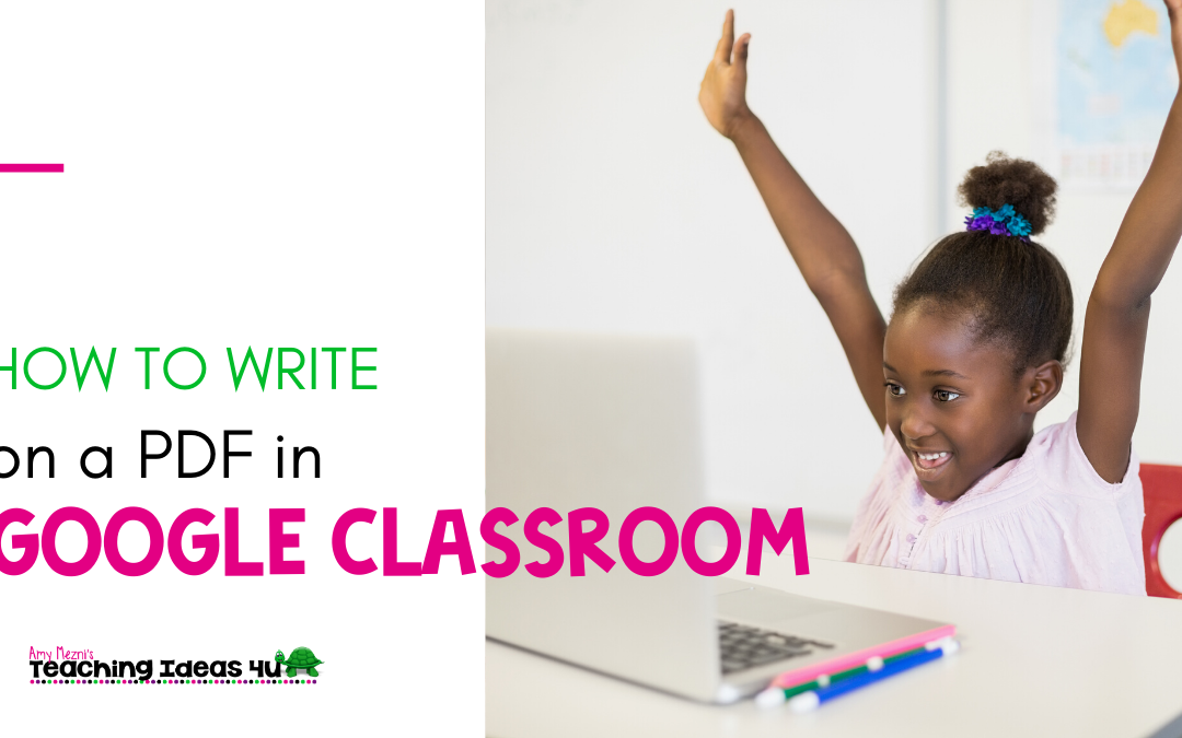 How to Write on a PDF in Google Classroom